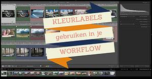 Lightroom Tip - Kleurlabels in je Workflow