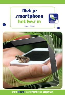 Met je smartphone het bos in!